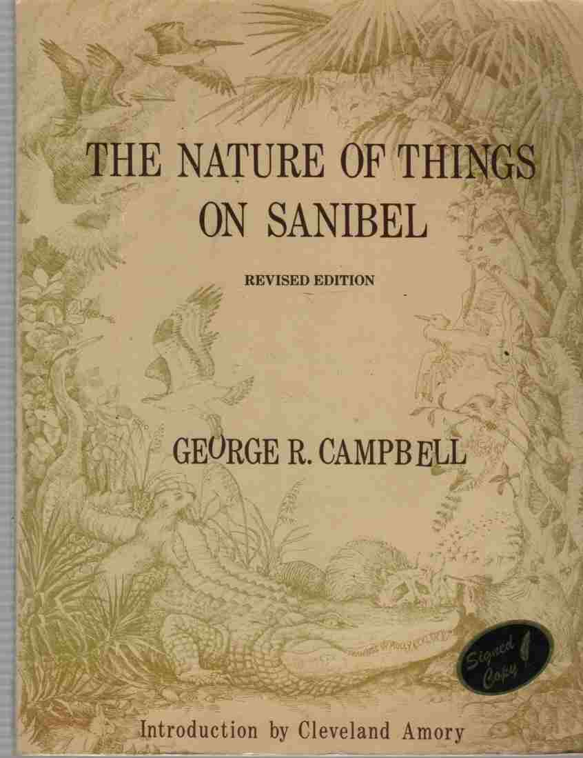 Image for The Nature of Things on Sanibel  A Discussion of the Animal and Plant Life of Sanibel Island, With a Sidelong Glance at Some of Their Relatives Elsewhere
