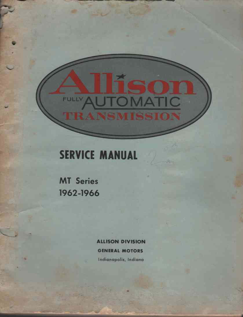 Image for Allison Fully Automatic Transmission Service Manual. Mt Series 1962-1966 SA 1126D