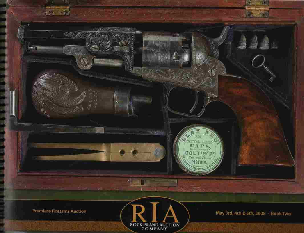 Image for Premiere Firearms Collection Book Two Rock Island Auction Company May 3,4,5, 2008