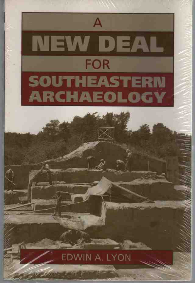 Image for A New Deal for Southeastern Archaeology