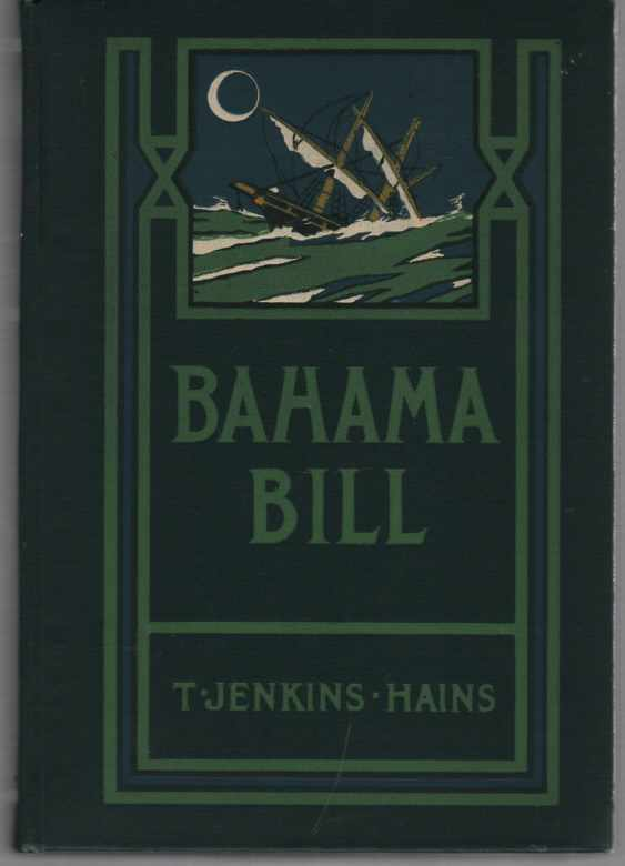 Image for Bahama Bill Mate of the Wrecking Sloop Sea-Horse