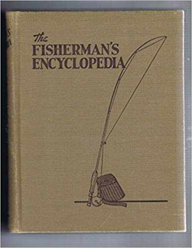 Image for The Fishermans Encyclopedia a Companion to the Hunters Encyclopedia