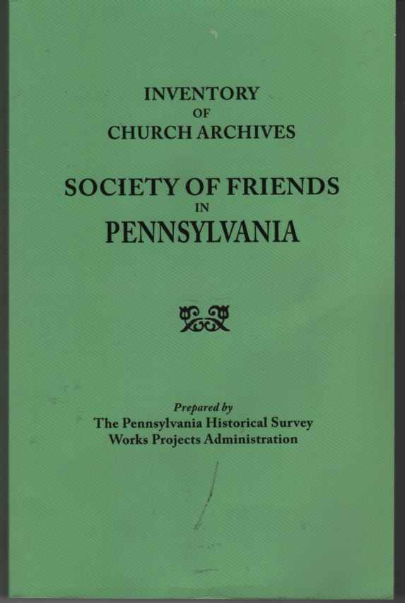 Image for Inventory of Church Archives, Society of Friends in Pennsylvania