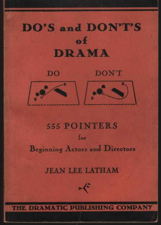 Image for Do's and Don'ts of Drama 555 Pointers for Beginning Actors and Directors