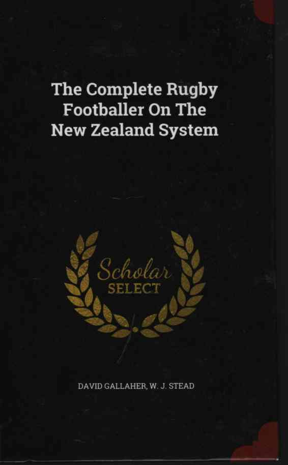 Image for The Complete Rugby Footballer on the New Zealand System