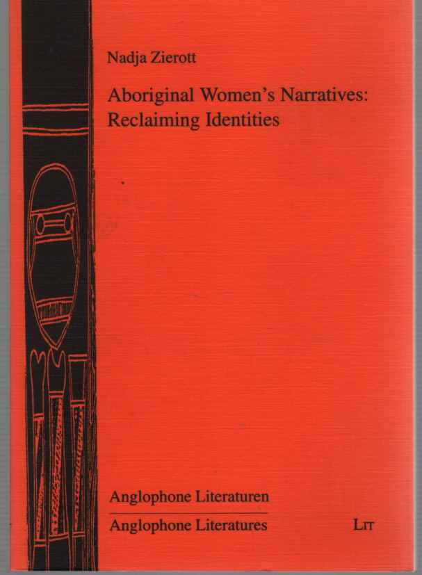 Image for Aboriginal Women's Narratives Reclaiming Identities
