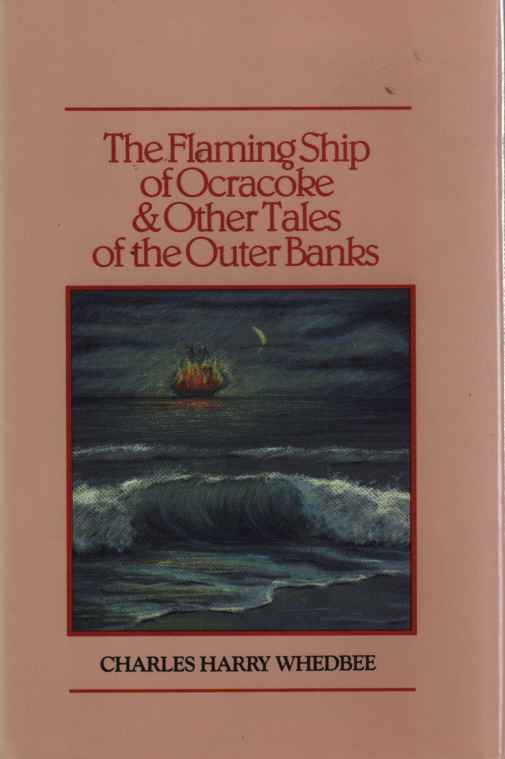 Image for Flaming Ship of Ocracoke and Other Tales of the Outer Banks, The