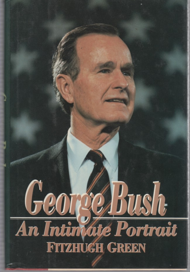 Image for George Bush An Intimate Portrait