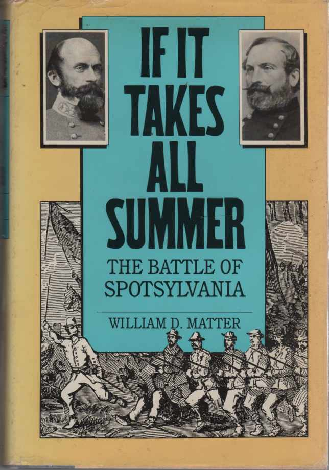 Image for If it Takes all Summer The Battle of Spotsylvania