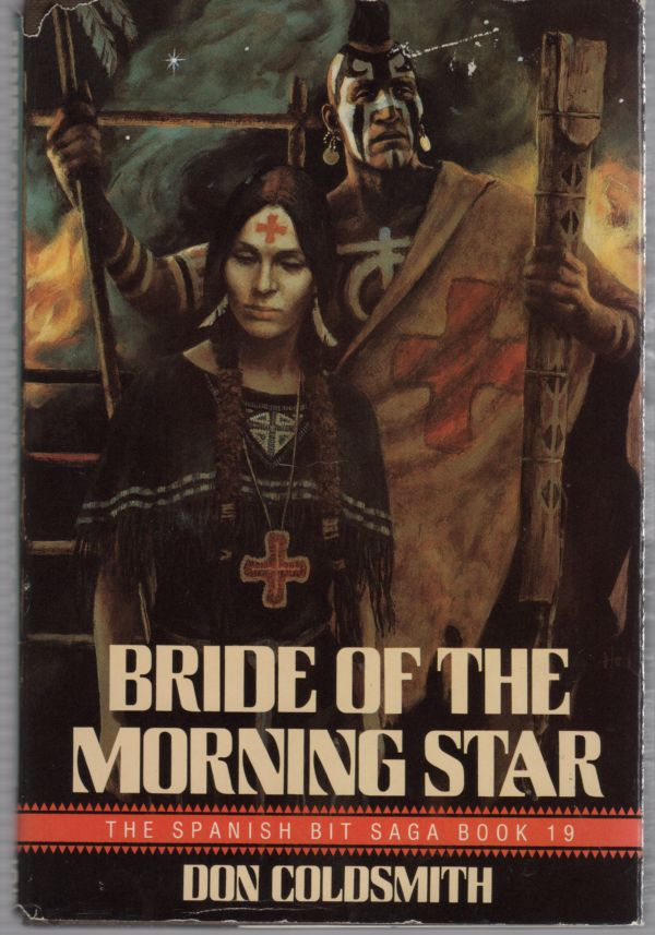 Image for Bride of the Morning Star The Spanish Bit Saga Book 19