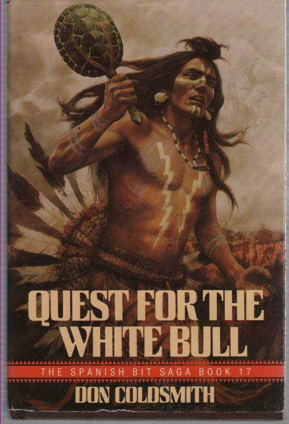Image for Quest for the White Bull The Spanish Bit Saga, Book 17