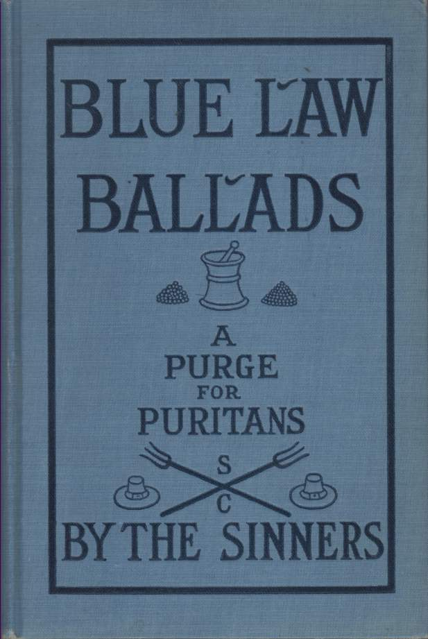 Image for Blue Law Ballads: a Purge for Puritans