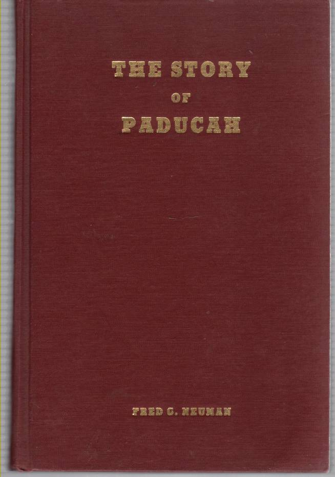 Image for The Story of Paducah (Kentucky) Revised Printing