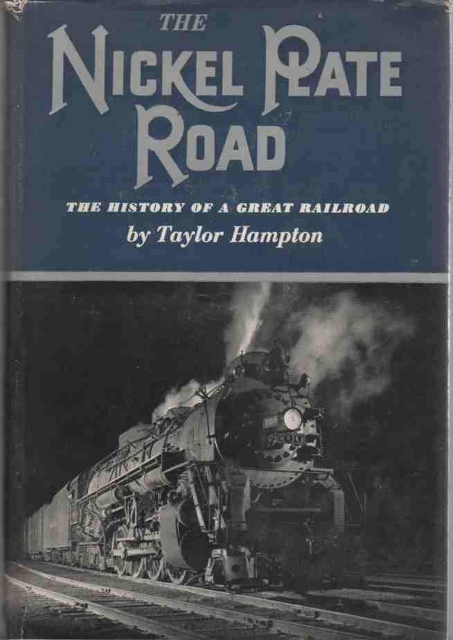 Image for The Nickel Plate Road The History of a Great Railroad