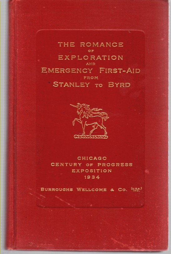 Image for Romance Of Exploration And Emergency First-aid From Stanley To Byrd - Chicago Century Of Progress Exposition 1934