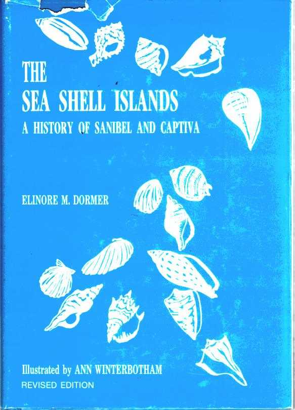 Image for The Sea Shell Islands, a History of Sanibel and Captiva, Revised Edition