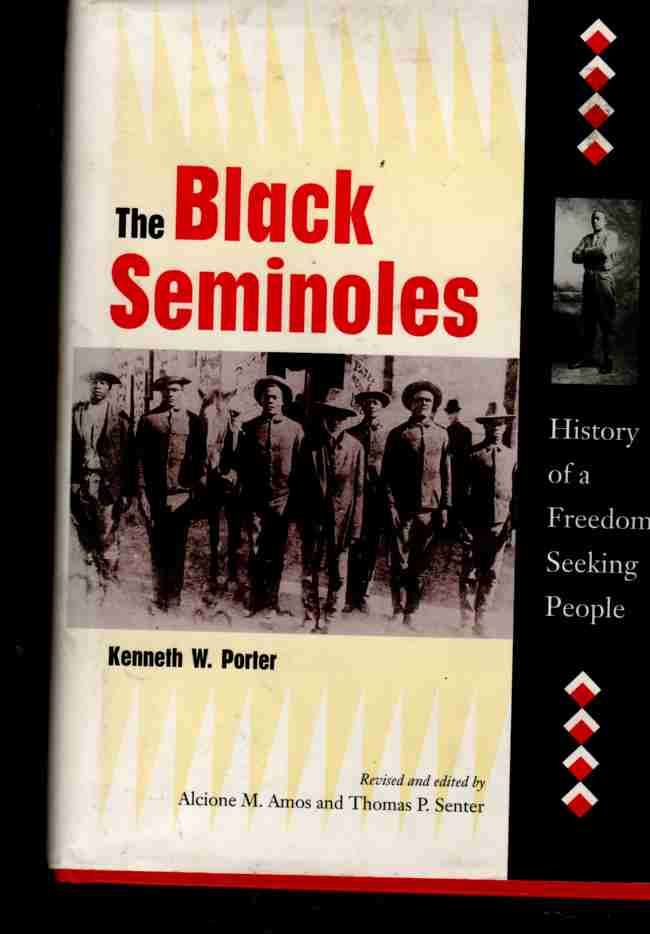 Image for The Black Seminoles History of a Freedom-Seeking People