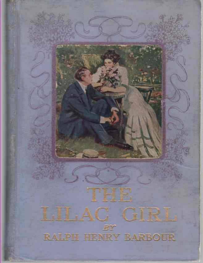 Image for THE LILAC GIRL. With Illustrations in Color by Clarence F. Underwood and Decorations by Edward Stratton Holloway.