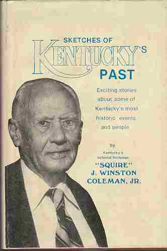 Image for Sketches of Kentucky's past  A series of essays concerning the state's history