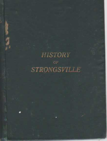 Image for History of Strongsville, Cuyahoga County, Ohio  With Illustrations